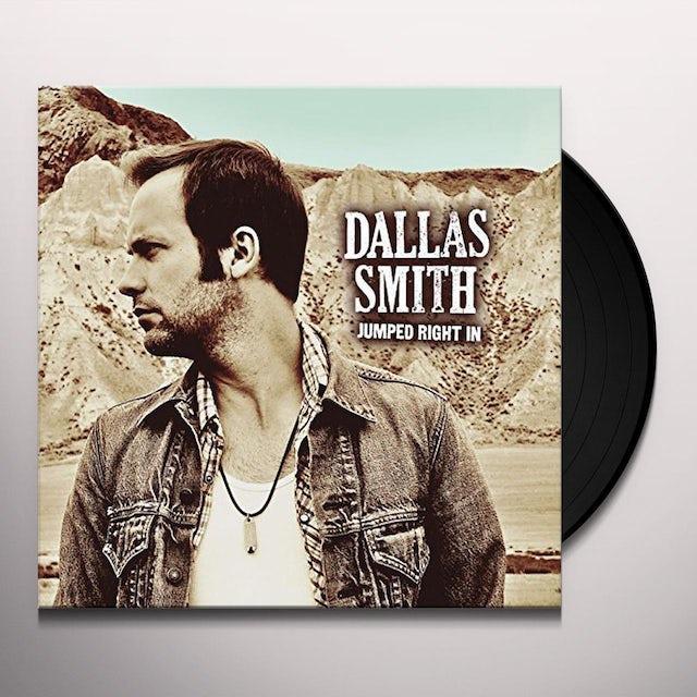 Dallas Smith JUMPED RIGHT IN Vinyl Record