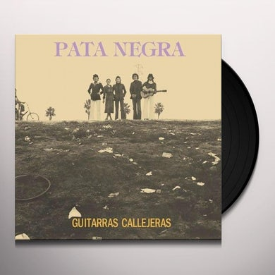 Pata Negra GUITARRAS CALLEJERAS Vinyl Record