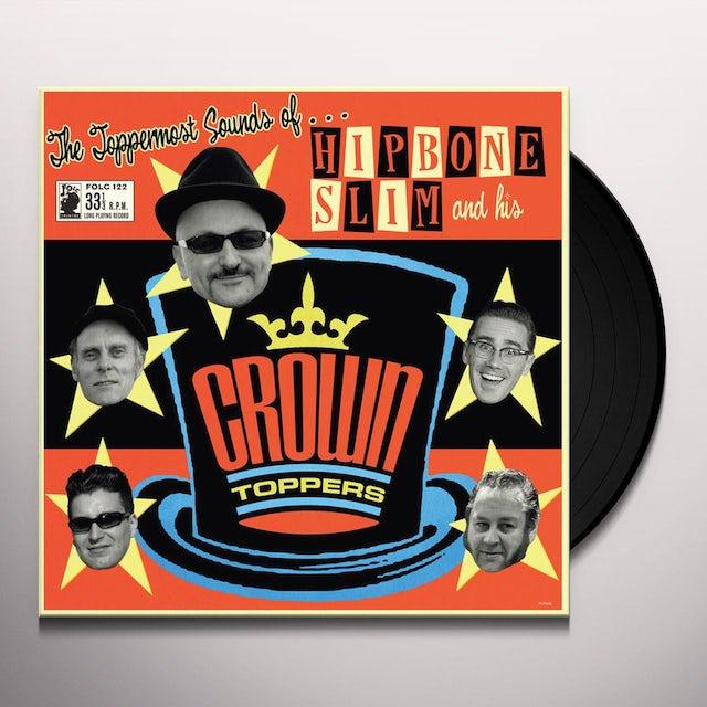 Hipbone Slim & His Crown Toppers