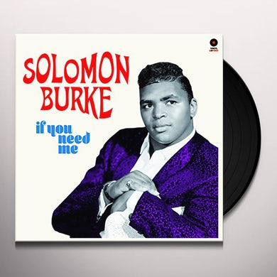 Solomon Burke IF YOU NEED ME + 2 BONUS TRACKS Vinyl Record
