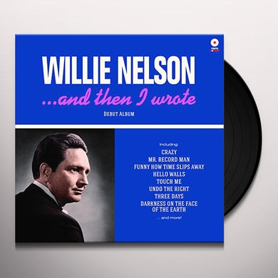 Willie Nelson & THEN I WROTE Vinyl Record