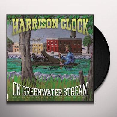 Harrison Clock ON GREENWATER STREAM Vinyl Record