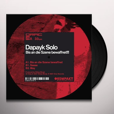 Dapayk Solo BIS AN DIE SZENE BEWAFFNET Vinyl Record