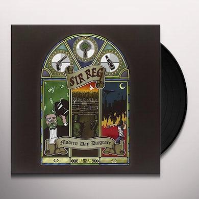 Sir Reg MODERN DAY DISGRACE Vinyl Record