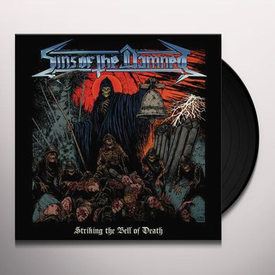 Sins Of The Damned STRIKING THE BELL OF DEATH Vinyl Record