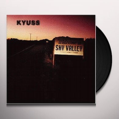 Kyuss WELCOME TO SKY VALLEY Vinyl Record - 180 Gram Pressing