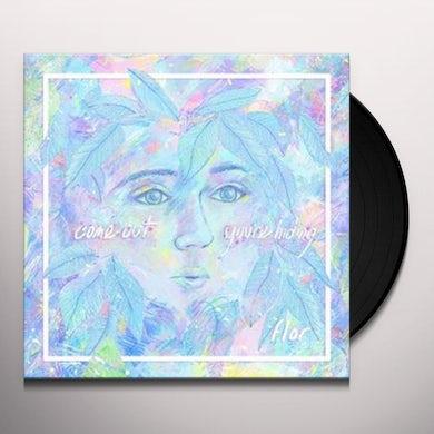 Flor COME OUT. YOURE HIDING Vinyl Record