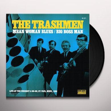 The Trashmen MEAN WOMAN BLUES / BIG BOSS MAN Vinyl Record