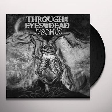 Through The Eyes Of The Dead DISOMUS Vinyl Record