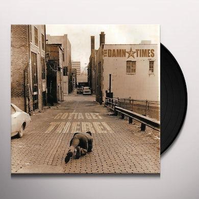 DAMN TIMES GOTTA GET THERE Vinyl Record