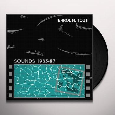Errol H Tout SOUNDS 1985-1987 Vinyl Record