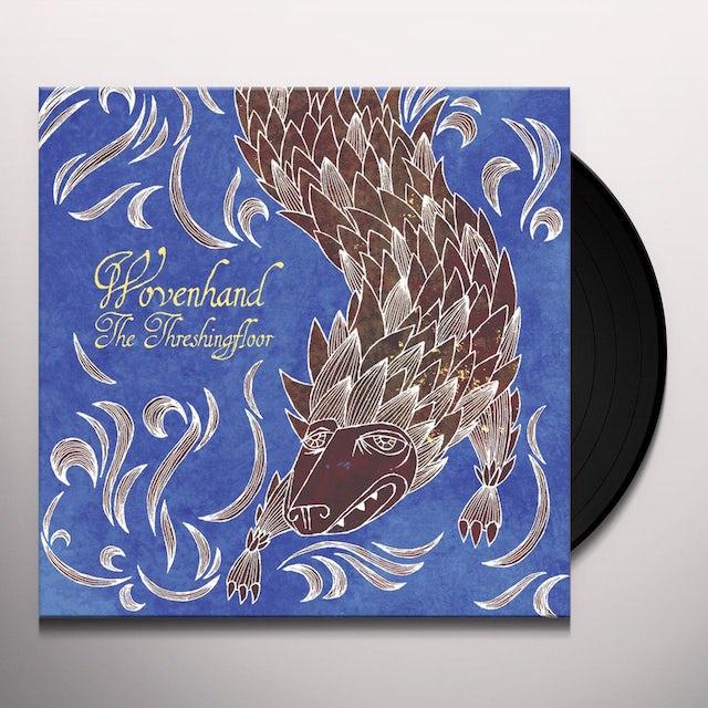 Wovenhand THRESHING FLOOR Vinyl Record