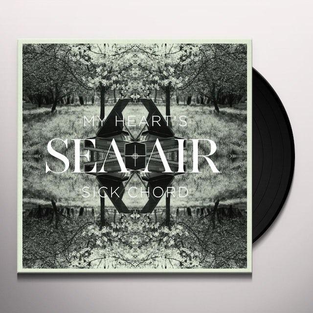 SEA+AIR MY HEART'S SICK CHORD Vinyl Record