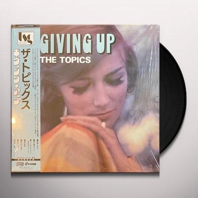 Topics GIVING UP Vinyl Record