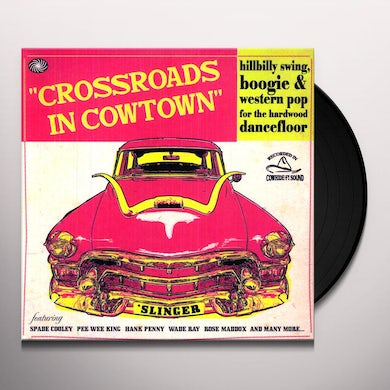Crossroads In Cowtown / Various Vinyl Record