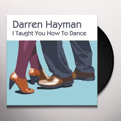 Darren Hayman I TAUGHT YOU HOWTO DANCE EP Vinyl Record