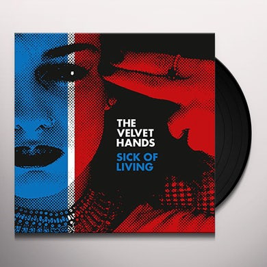 SICK OF LIVING / IF ONLY Vinyl Record