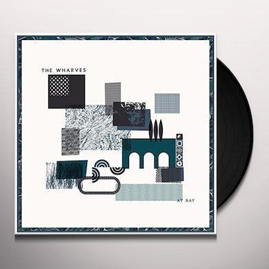 WHARVES AT BAY Vinyl Record
