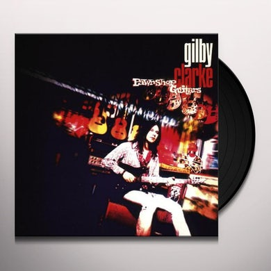 Gilby Clarke PAWNSHOP GUITARS Vinyl Record