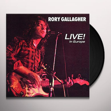 Rory Gallagher LIVE IN EUROPE Vinyl Record