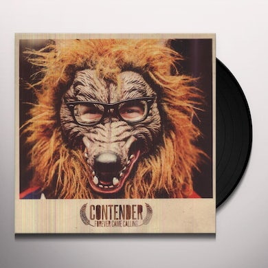 Forever Came Calling CONTENDER Vinyl Record