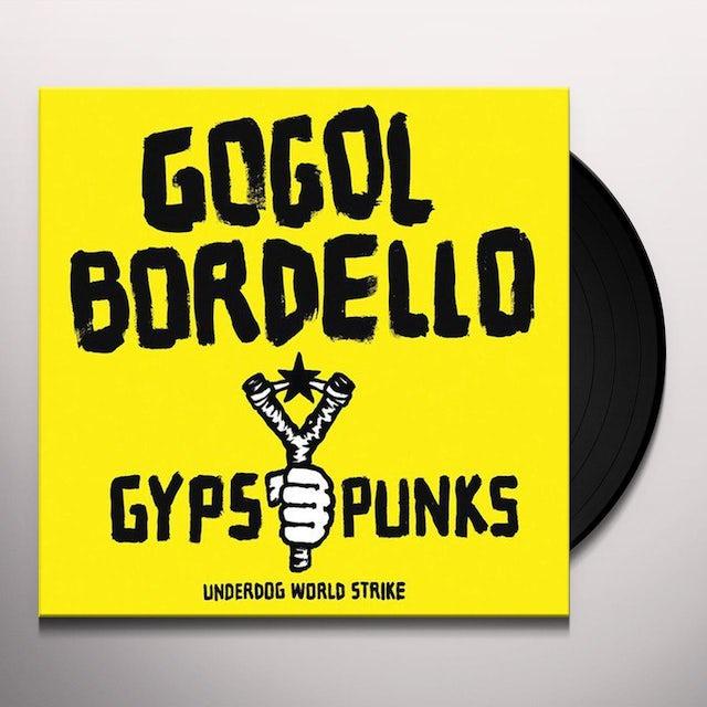 Gogol Bordello GYPSY PUNKS UNDERDOG WORLD STRIKE Vinyl Record