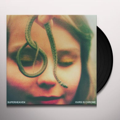 SUPERHEAVEN OURS IS CHROME Vinyl Record