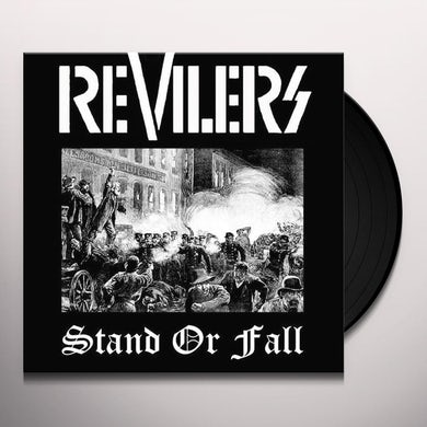 Revilers STAND OR FALL Vinyl Record