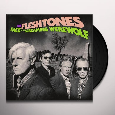 Fleshtones FACE OF THE SCREAMING WEREWOLF Vinyl Record