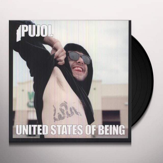 Pujol UNITED STATES OF BEING Vinyl Record