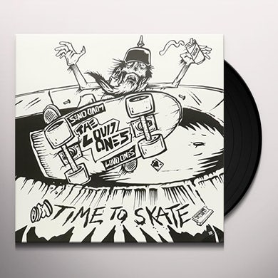 Loud Ones TIME TO SKATE Vinyl Record