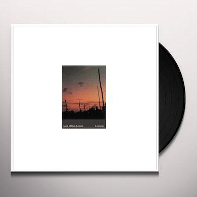 K. Leimer LAND OF LOOK BEHIND Vinyl Record