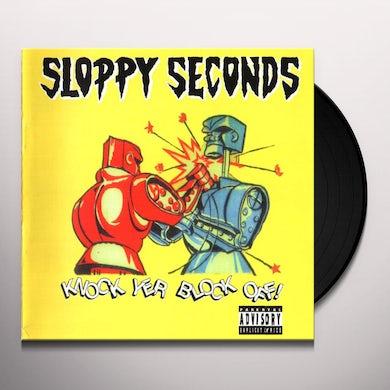 Sloppy Seconds Knock Yer Block Off! Vinyl Record