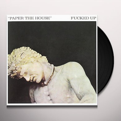 Fucked Up PAPER THE HOUSE Vinyl Record
