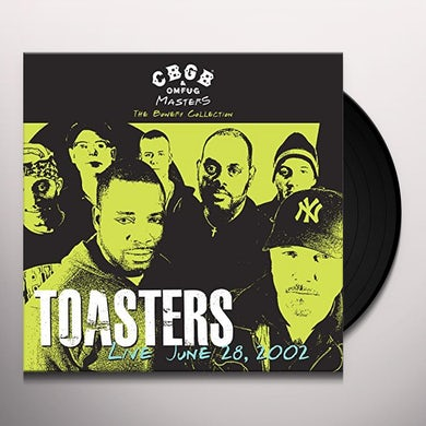 The Toasters CBGB OMFUG MASTERS: LIVE JUNE 28 2002 BOWERY Vinyl Record