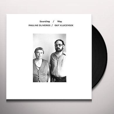 Pauline Oliveros Sounding/Way Vinyl Record
