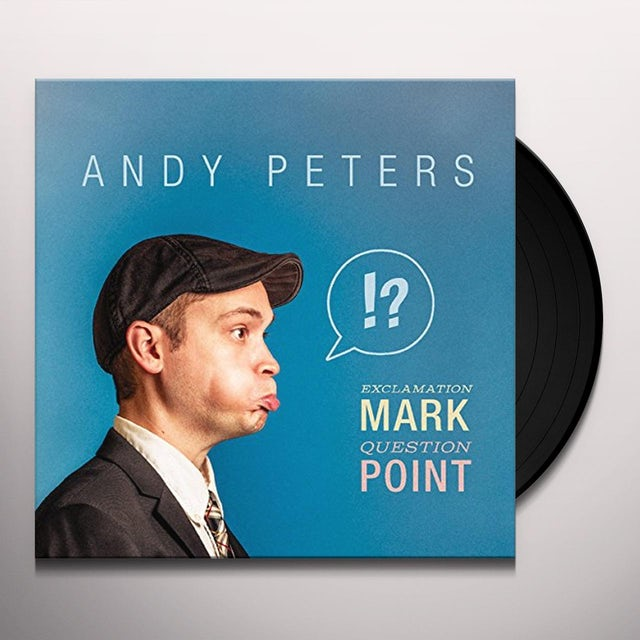 Andy Peters EXCLAMATION MARK QUESTION POINT Vinyl Record