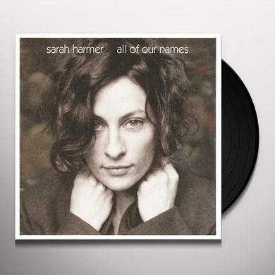 ALL OF OUR NAMES Vinyl Record