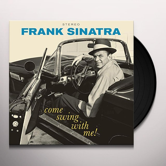 Frank Sinatra COME SWING WITH ME Vinyl Record