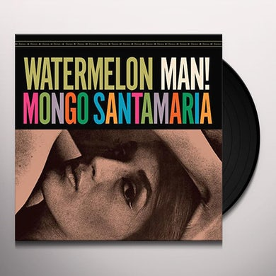 Mongo Santamaria WATERMELON MAN Vinyl Record