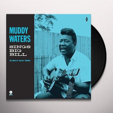 Muddy Waters SINGS BIG BILL Vinyl Record