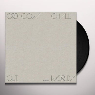 Orb COW / CHILL OUT WORLD Vinyl Record