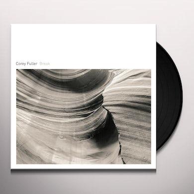 Corey Fuller BREAK Vinyl Record