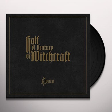 Coven HALF A CENTURY OF WITCHCRAFT Vinyl Record