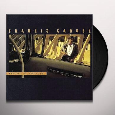 Francis Cabrel PHOTOS DE VOYAGES Vinyl Record