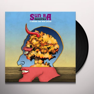 SUN RA ARKESTRA & BLUES PROJECT FIRESIDE CHAT WITH LUCIFER Vinyl Record