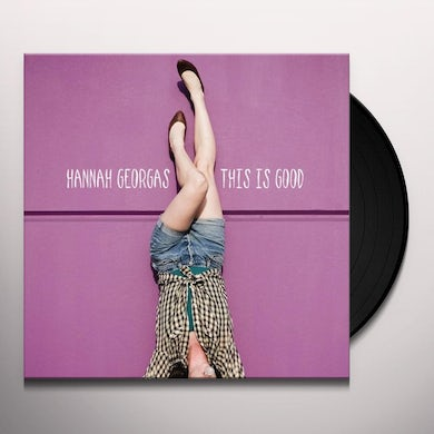 Hannah Georgas THIS IS GOOD Vinyl Record