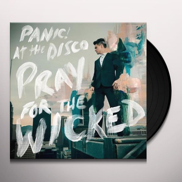 Panic At The Disco PRAY FOR THE WICKED Vinyl Record