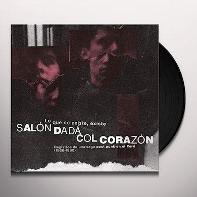 Salon Dada / Col Corazon LO QUE NO EXISTE EXISTE Vinyl Record