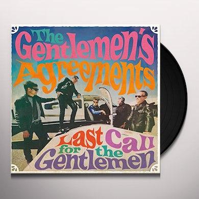 Gentlemen'S Agreements LAST CALL FOR THE GENTLEMEN Vinyl Record